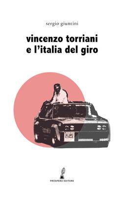 Vincenzo Torriani e l'Italia del Giro-image