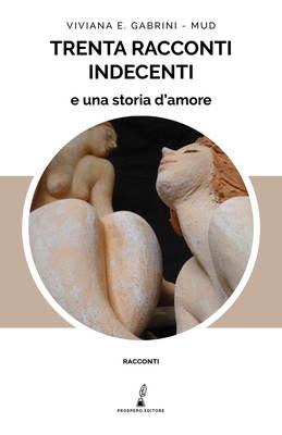 Trenta racconti indecenti e una storia d'amore-image